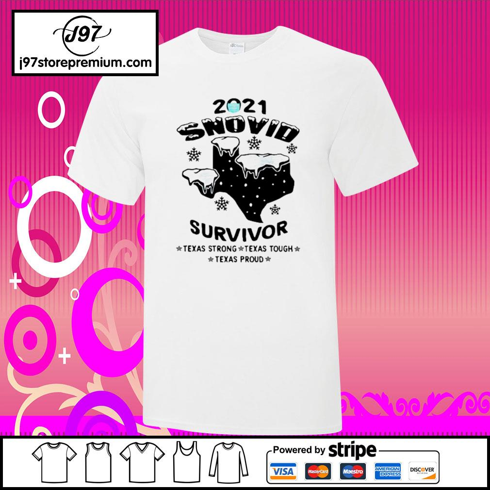2021 snovid survivor Texas strong, Texas tough, Texas proud shirt