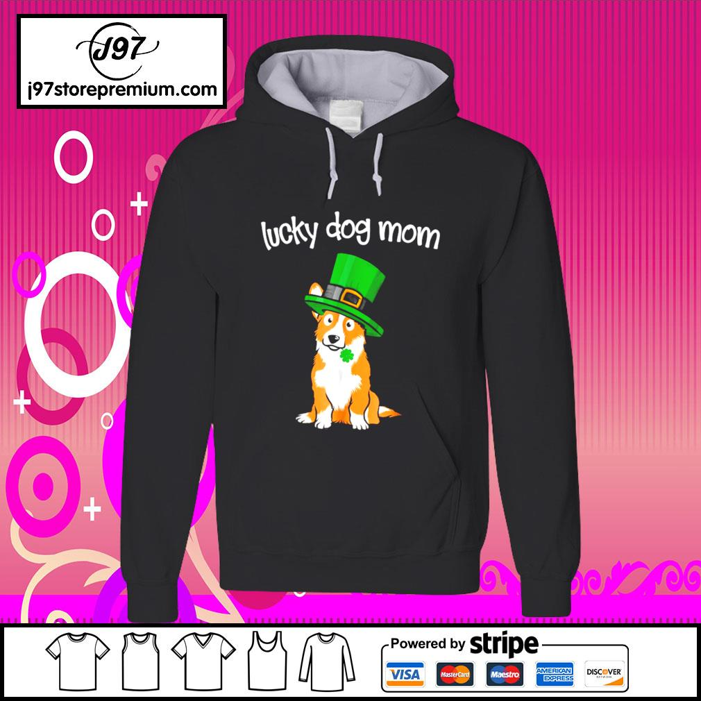 Dog St.Patrick's Day Lucky Corgi Mom s hoodie