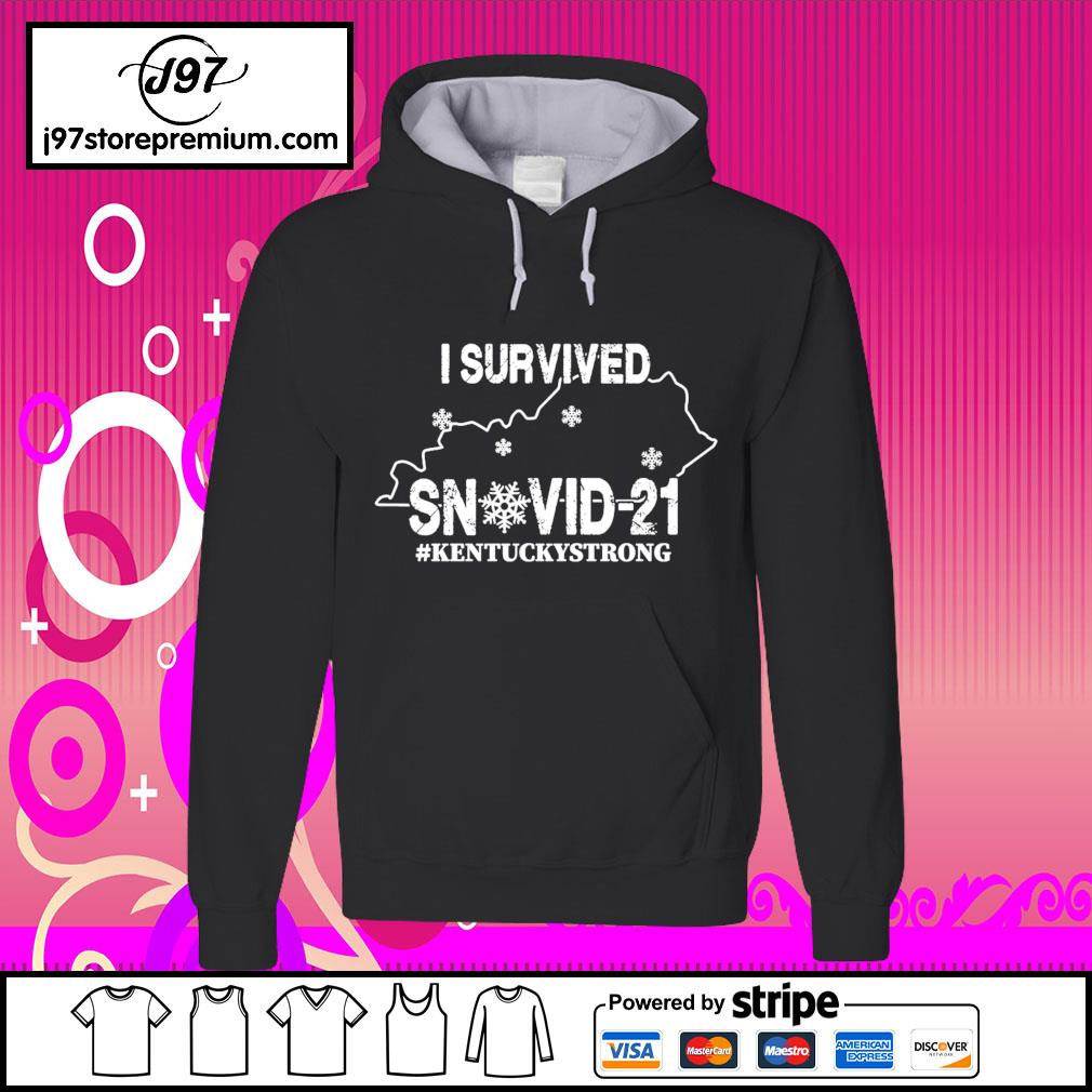 I survived snovid-21 #Kentuckystrong s hoodie