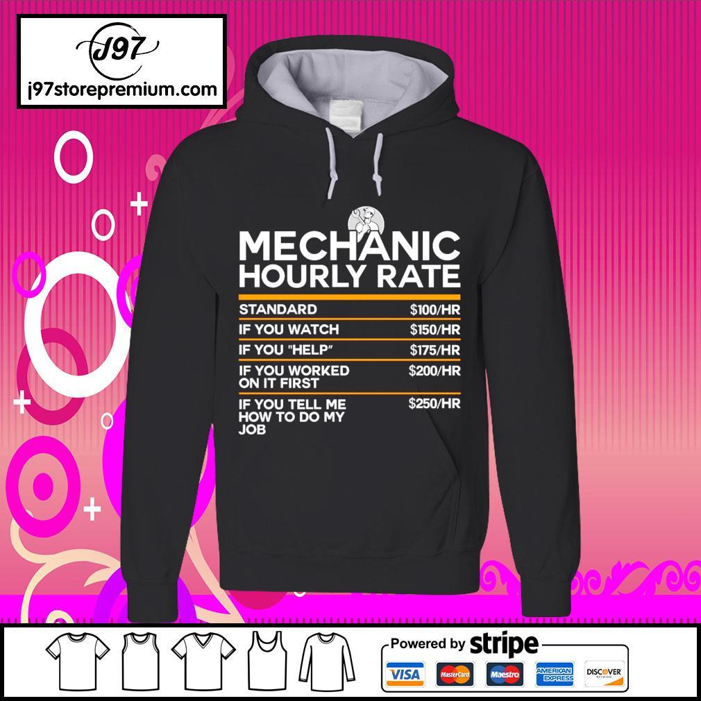 Mechanic hourly rate s hoodie