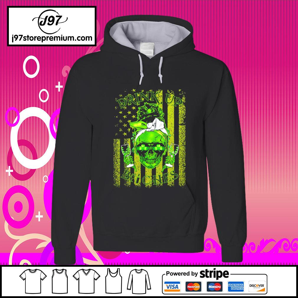 St.Patrick's Day Skull drink up Bitches American Flag s hoodie