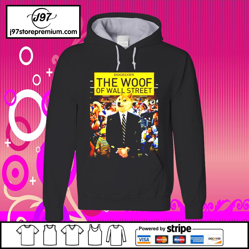 Dogecoin the woof of wall street hoodie