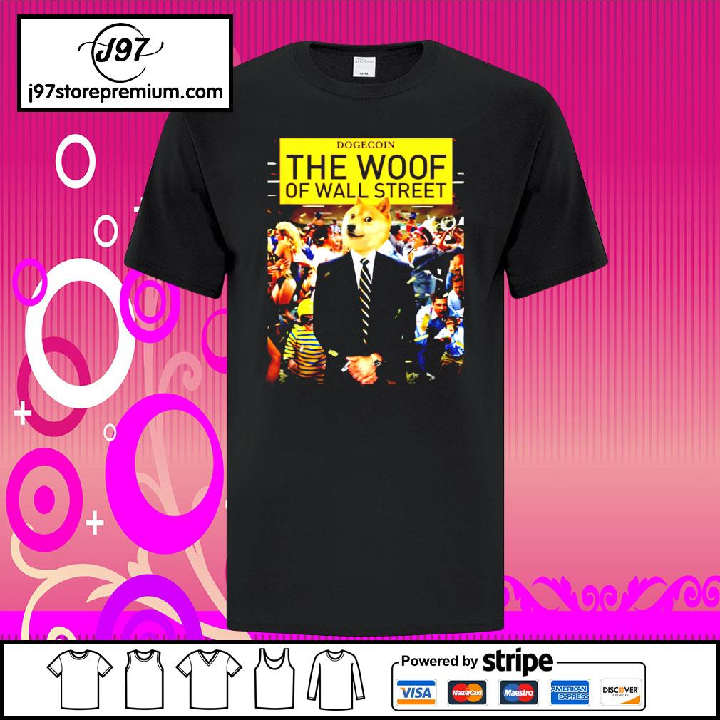 Dogecoin the woof of wall street shirt