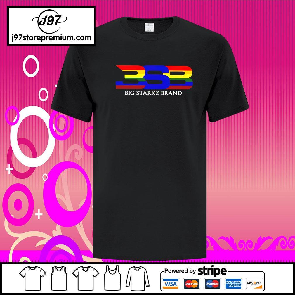 BSB big starkz brand shirt