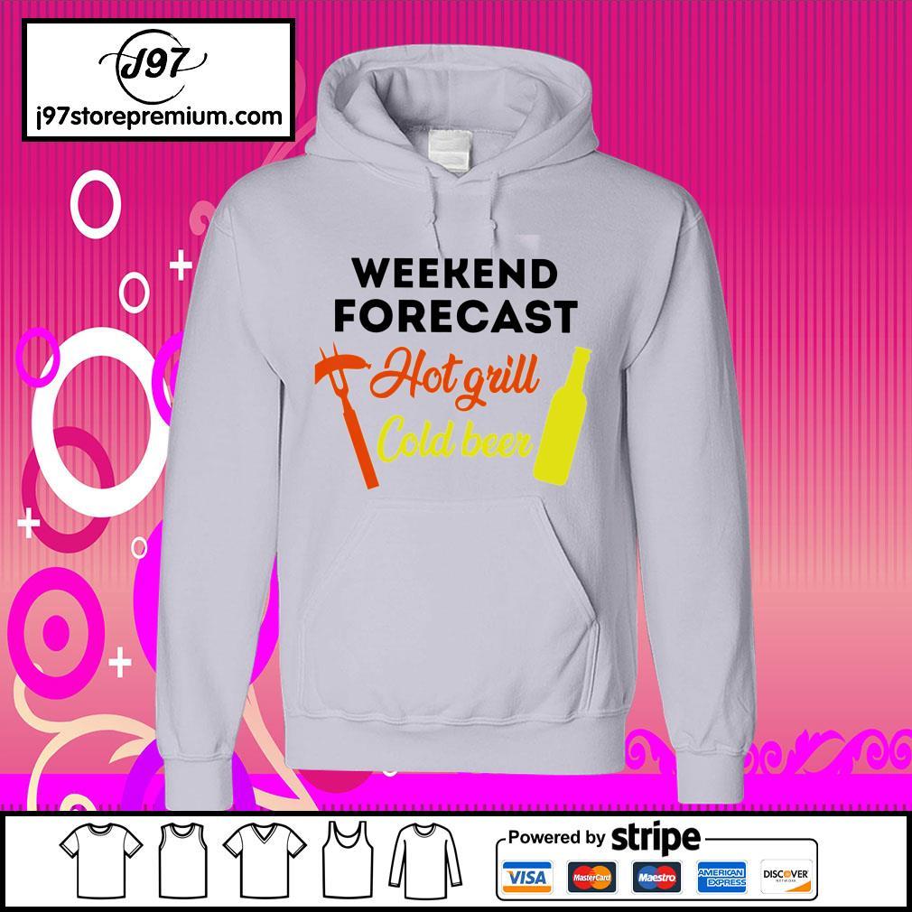 BBQ weekend forecast cold beer hoodie
